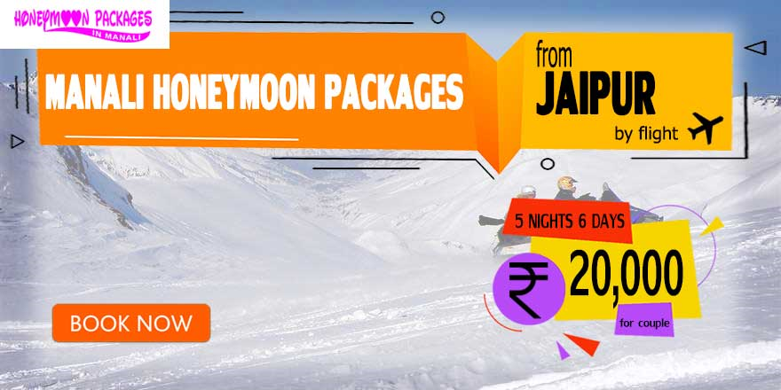 Manali couple package from Jaipur