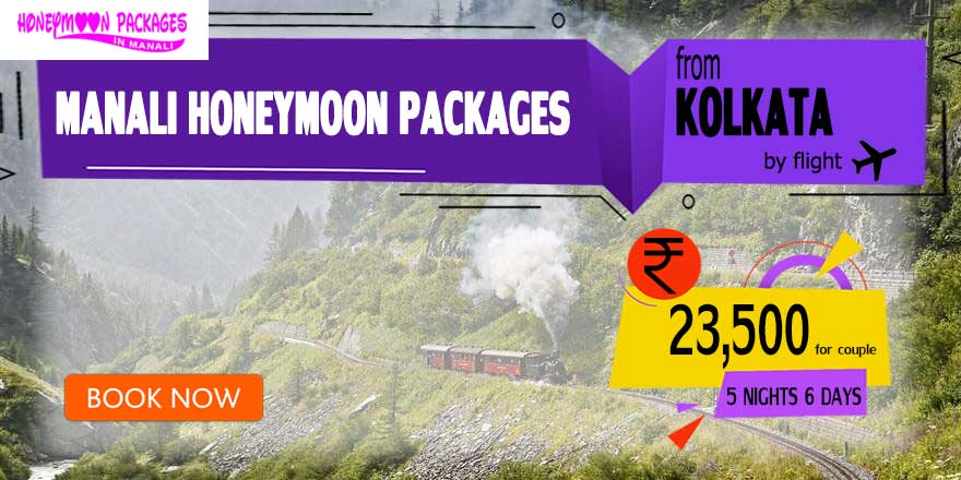 Manali couple package from Kolkata