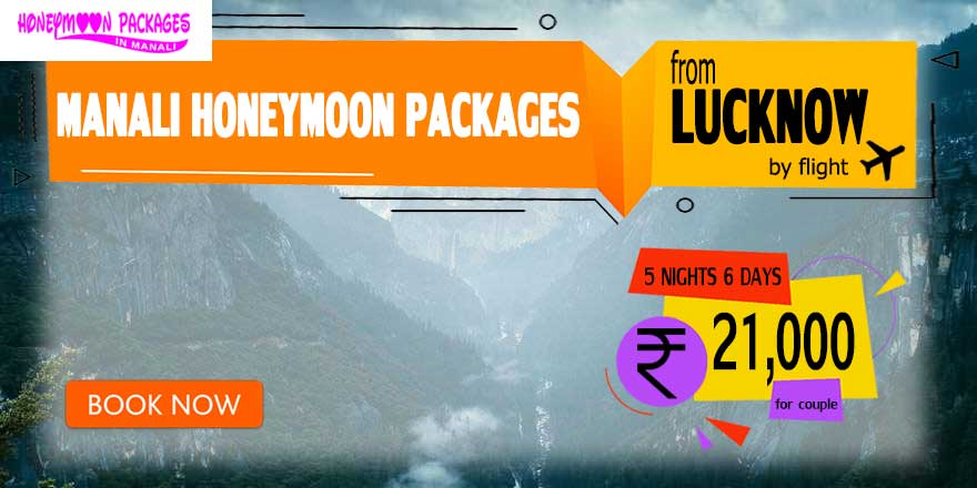 Manali couple package from Lucknow